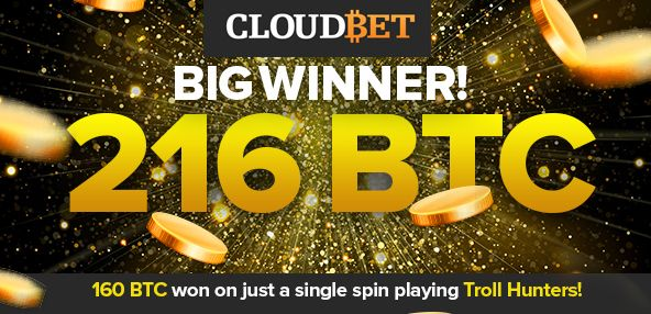 cloudbet 216 BTC winner